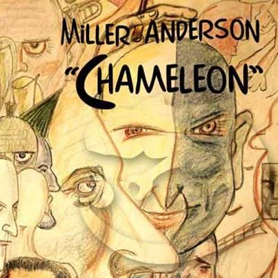 Miller Anderson CHameleon